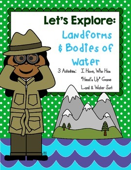 Let's Explore: Landforms & Bodies of Water **3 Learning Activities**