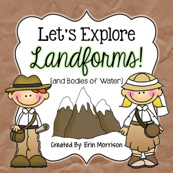 Let's Explore Landforms! {and Bodies of Water}
