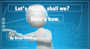 Let's F.O.C.U.S! (Classroom Management Powerpoint Pres.)