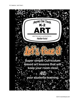 Let's Face It!  Easy to teach art lesson/project for subs or classroom teachers