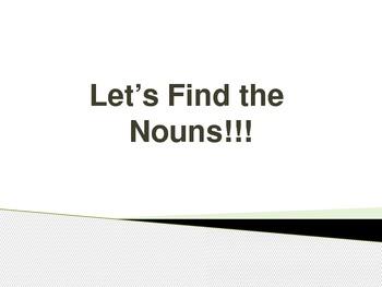 Let's Find the Nouns