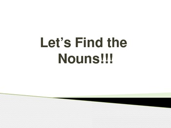 Let's Find the Nouns