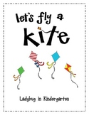 Let's Fly A Kite-A Science and Literacy Unit