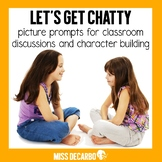 Let's Get Chatty! Picture Prompts for Classroom Discussion
