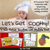 Non-Fiction Reading and Writing Unit: Let's Get Cooking