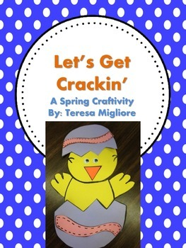 Let's Get Cracking  (Spring Craftivity) Chick Craft