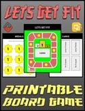 Lets Get Fit Printable Board Game (Editable Google Slides)