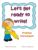 Let's Get Ready to Write Tracing Practice Worksheets