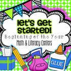 Let's Get Started {Beginning of the Year Math & Literacy Centers}