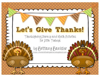 Let's Give Thanks!  Math and Literacy Stations and Activities for Little Turkeys