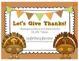 Let's Give Thanks!  Math and Literacy Stations and Activit