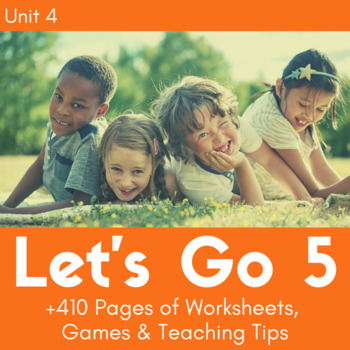 Let's Go 5 - Unit 4 Worksheets (+50 Pages!)