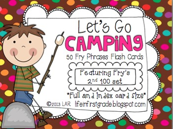 Let's Go Camping! Fry Phrases Flash Cards {Second 100}