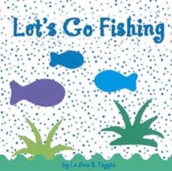 Let 39 s go fishing bible verse book by le ann tuggle tpt for Lets go fishing