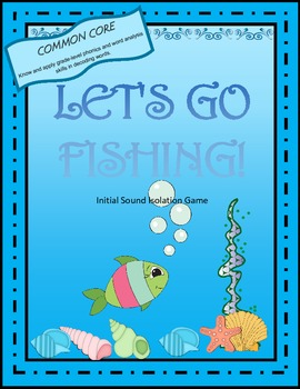 Let's Go Fishing for Initial Sounds