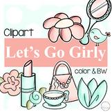 Lets Go Girly {Girl Clipart}