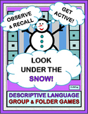 """Look Under the Snow!"" - Descriptive Language Group Game and Folder Game"