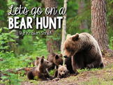 Let's Go On A Bear Hunt- a book companion and more!