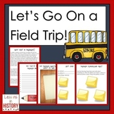 Let's Go On a Field Trip - A Place-Based Learning Guide fo