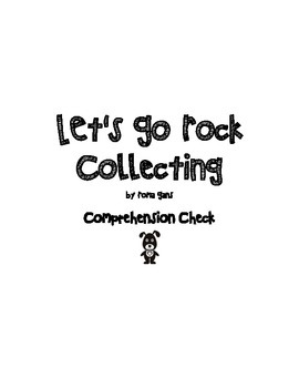 Let's Go Rock Collecting Comprehension Check