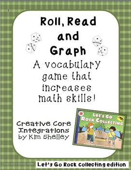 Let's Go Rock Collecting - Roll Read Graph Vocabulary Game