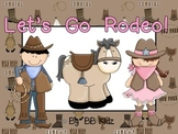 Let's Go Rodeo / Texas / Horses / Cowboys and Cowgirls/ Western Fun!