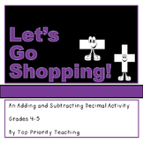 Adding and Subtracting Decimals Activity - Let's Go Shopping
