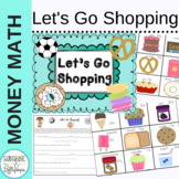 Money Math Centers Let's Go Shopping Using Coins