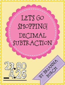 Let's Go Shopping!- Decimal Subtraction
