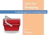Let's Go Shopping- a Kindergarten Counting Task