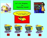 Lets Go Shopping for Beginning Sounds!