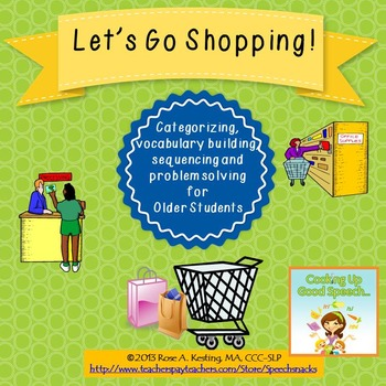 Let's Go Shopping! Categorizing, Problem Solving & Sequencing for Older Students