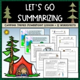 Writing a Summary Common Core PPT + Worksheet Bundle - Camping Theme