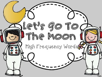 Let's Go To The Moon High Frequency Words