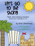 Let's Go To The Shore! Math and Literacy centers