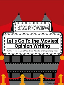 Let's Go To the Movies Opinion Writing with Adjectives and Adverbs