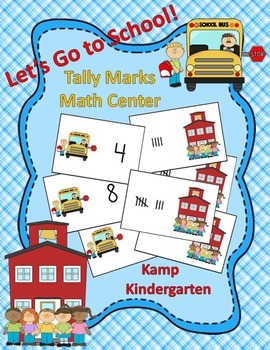 Let's Go to School Tally Marks Math Center (Sets to 10)
