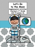 Let's Go to the Moon 1st grade Supplemental for Journey's