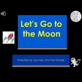 Let's Go to the Moon Journeys Unit 4 PowerPoint