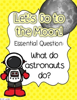 Let's Go to the Moon!  Lesson Plans and Suppemental Materials for Journeys
