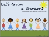 Let's Grow a Garden (book included)