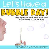 Bubble Day Unit {Language Arts & Math}