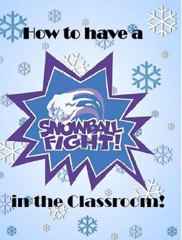 Snow Day: Snowball Class Fight!