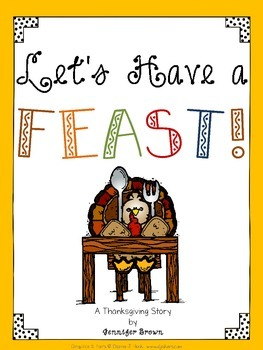 Let's Have a Feast! Thanksgiving Easy Reader