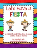 Let's Have a Fiesta! {A Mexican Culture and Cinco De Mayo