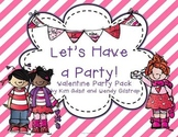 Let's Have a Party Valentine Party Pack by Kim Adsit and W