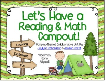 Let's Have a Reading and Math Campout! A Camping-Themed Collaborative Unit