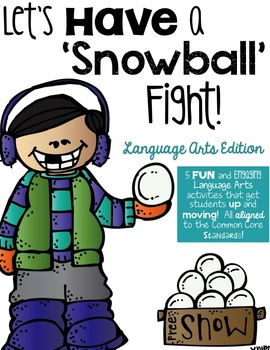 Let's Have a Snowball Fight!  Language Arts Edition