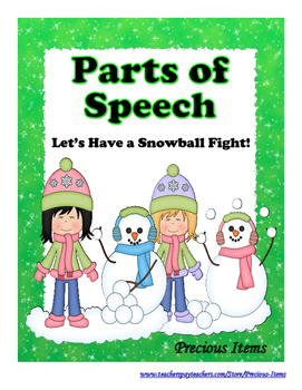 Let's Have a Snowball Fight!  Parts of Speech!