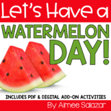 Watermelon Day (PDF & Digital Add-On) / Distance Learning